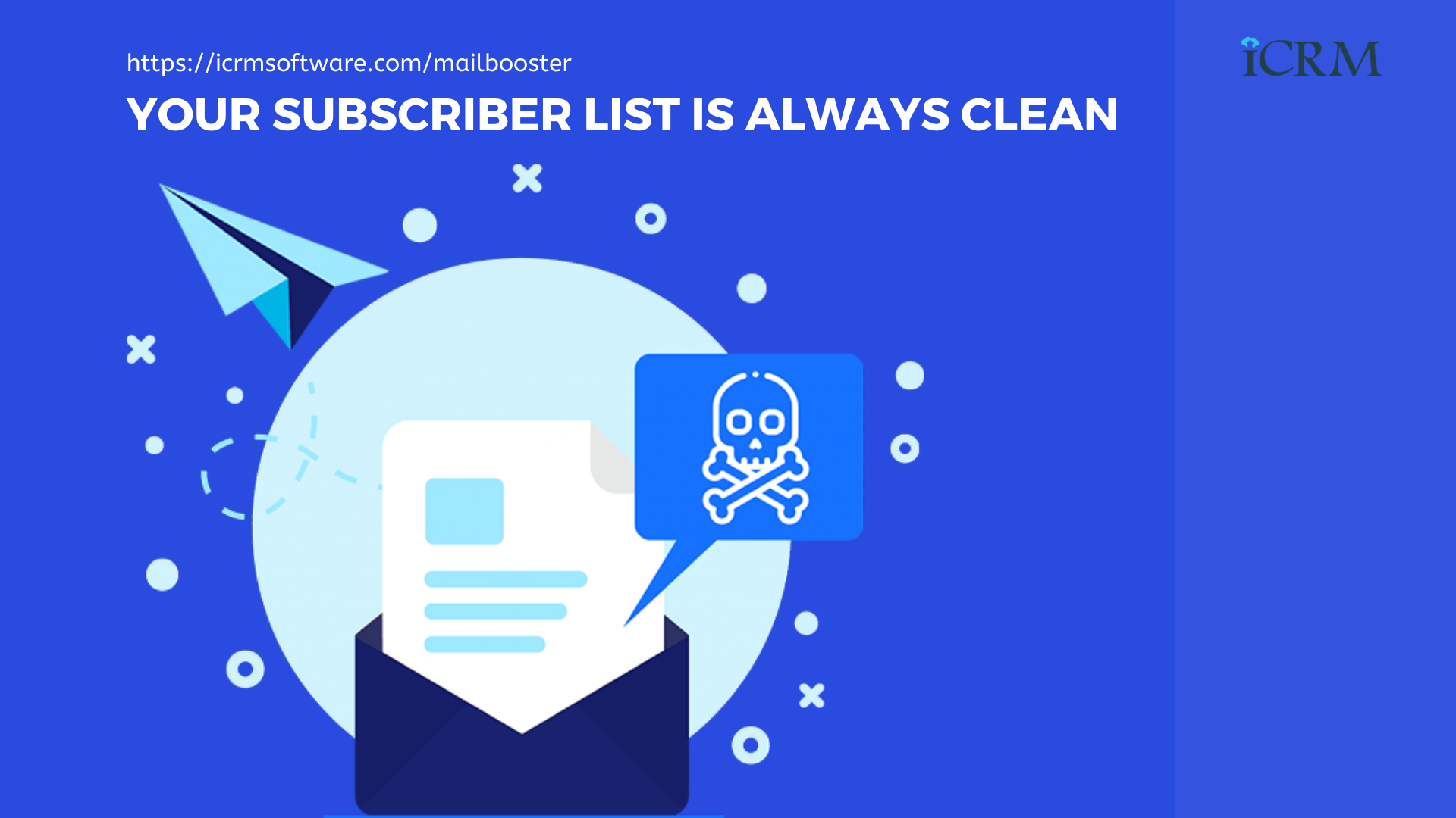 Your subscribers list is always clean. ICRM Mailbooster - AI-Based Email Marketing Application
