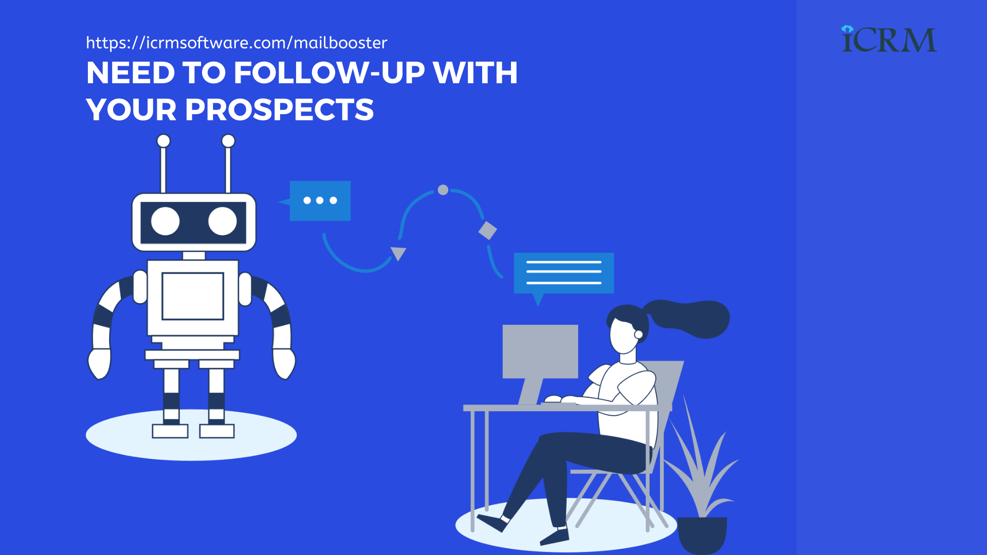 Need to follow-up with your prospects? ICRM Mailbooster - AI-Based Email Marketing Application